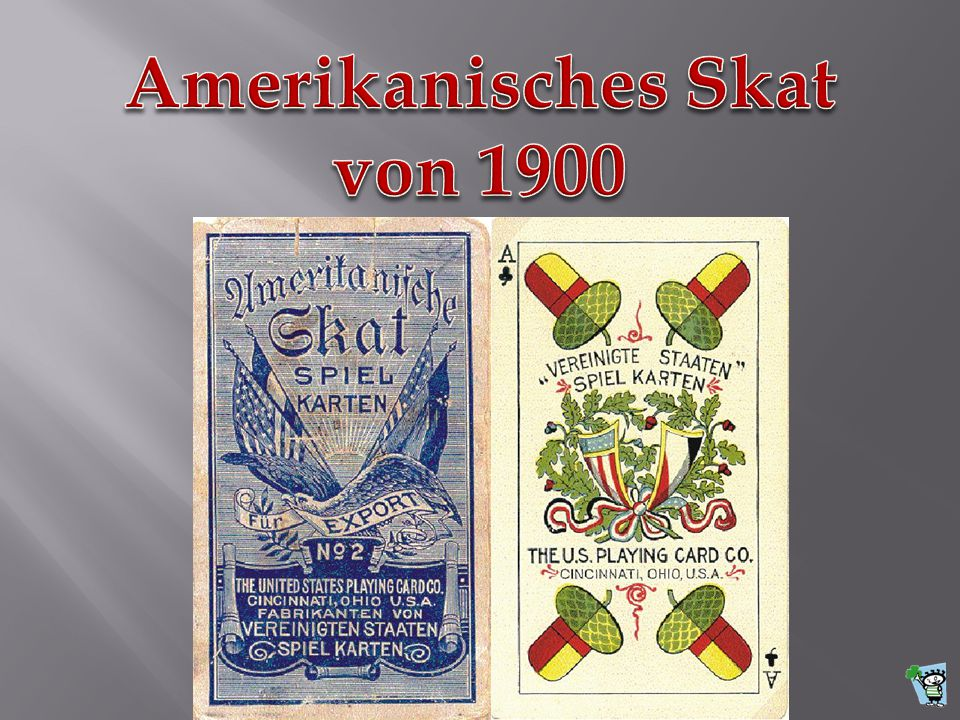 Amerikanisches Skat von 1900
