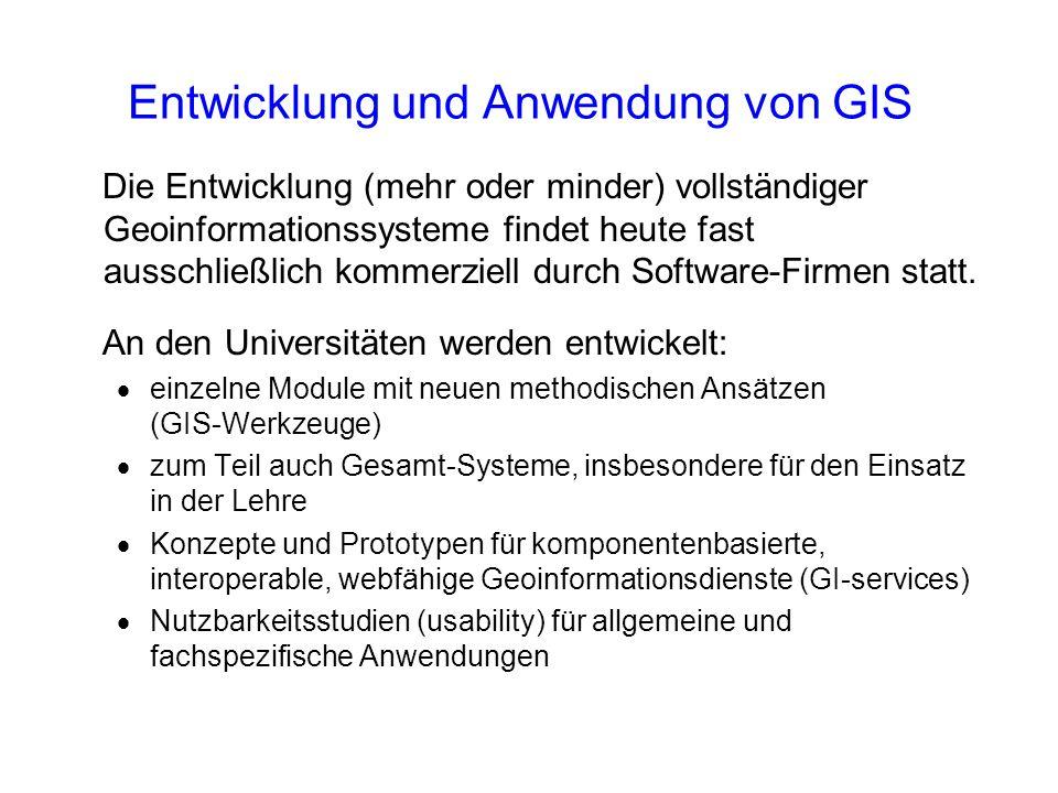 Entwicklung und Anwendung von GIS