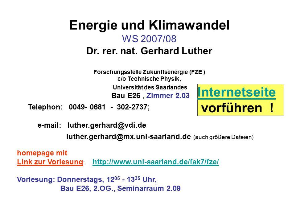 Energie und Klimawandel Forschungsstelle Zukunftsenergie (FZE )