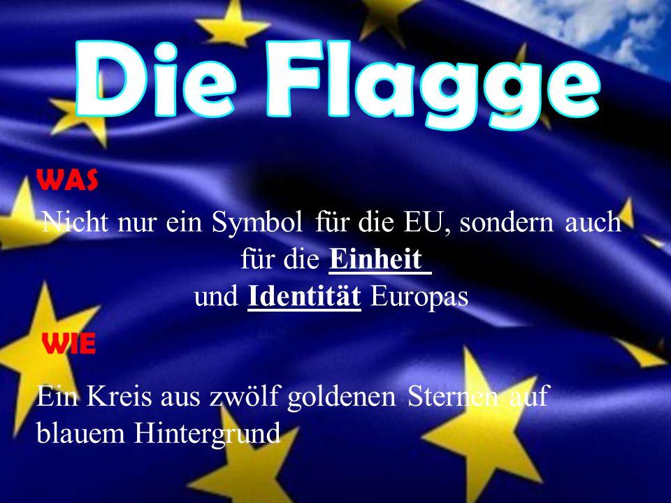 Nicht nur ein Symbol für die EU, sondern auch