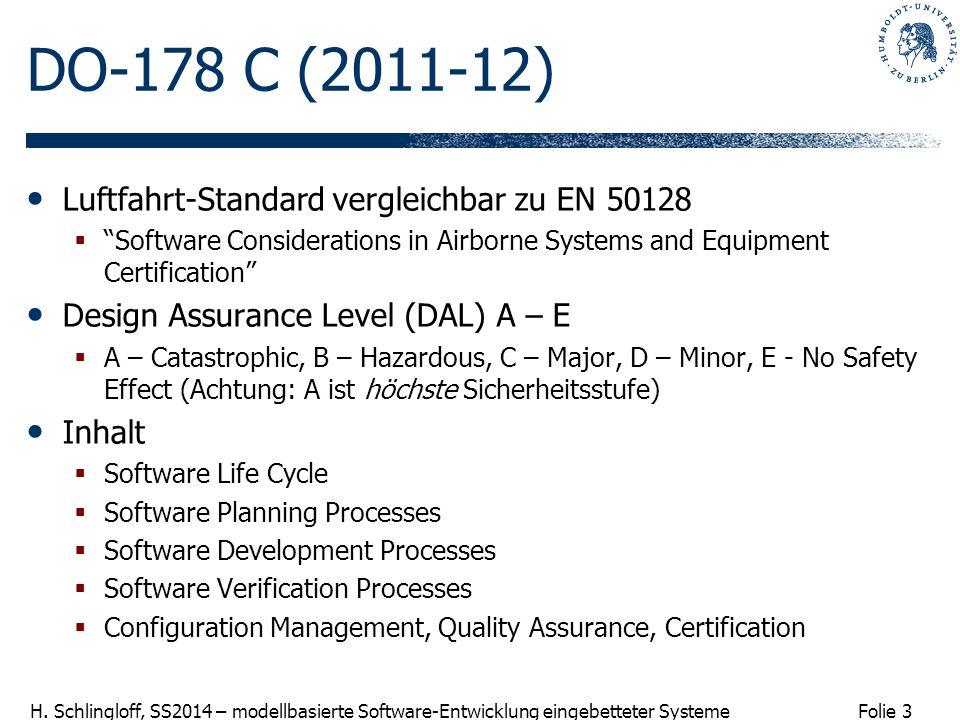 DO-178 C (2011-12) Luftfahrt-Standard vergleichbar zu EN 50128