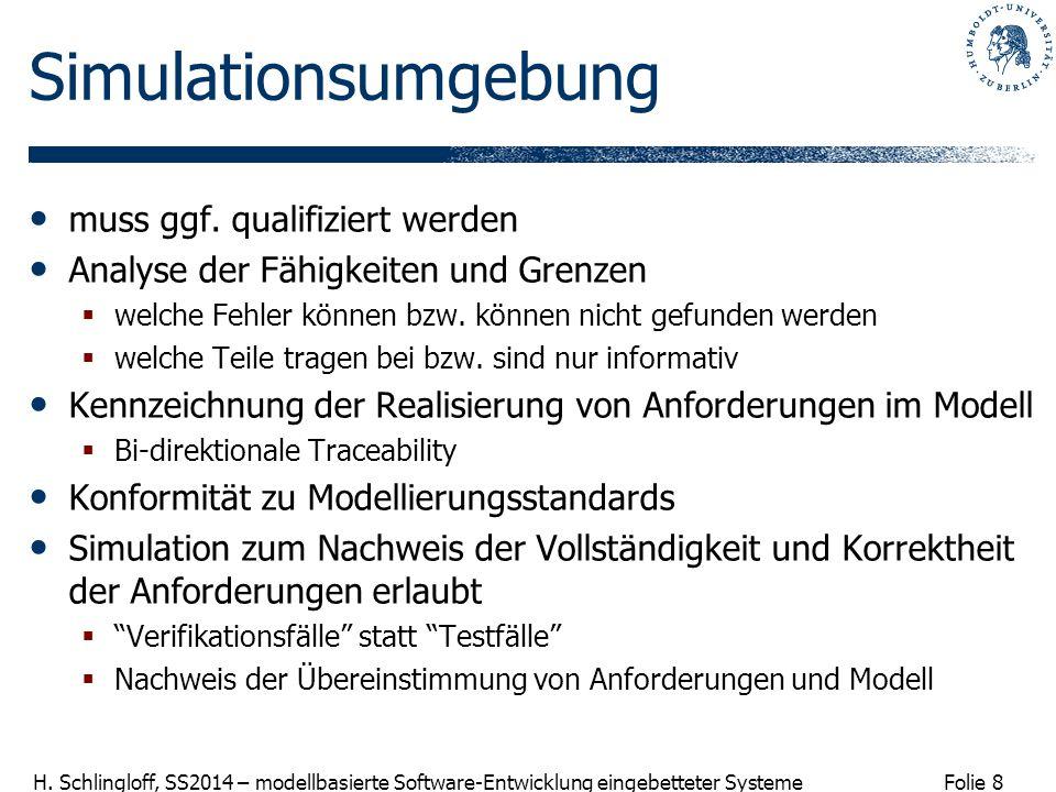 Simulationsumgebung muss ggf. qualifiziert werden