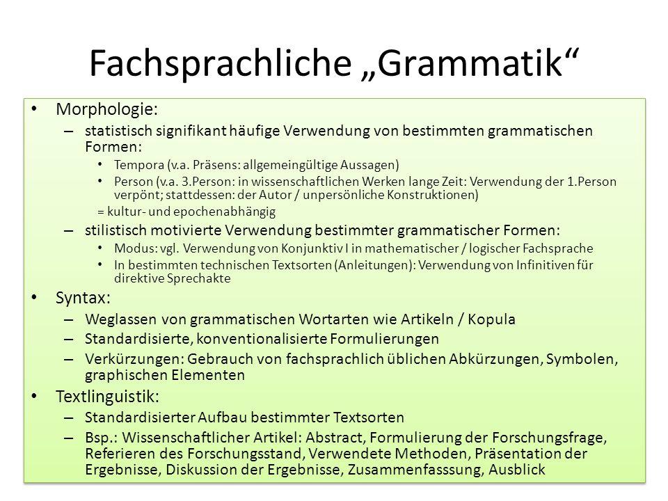 """Fachsprachliche """"Grammatik"""