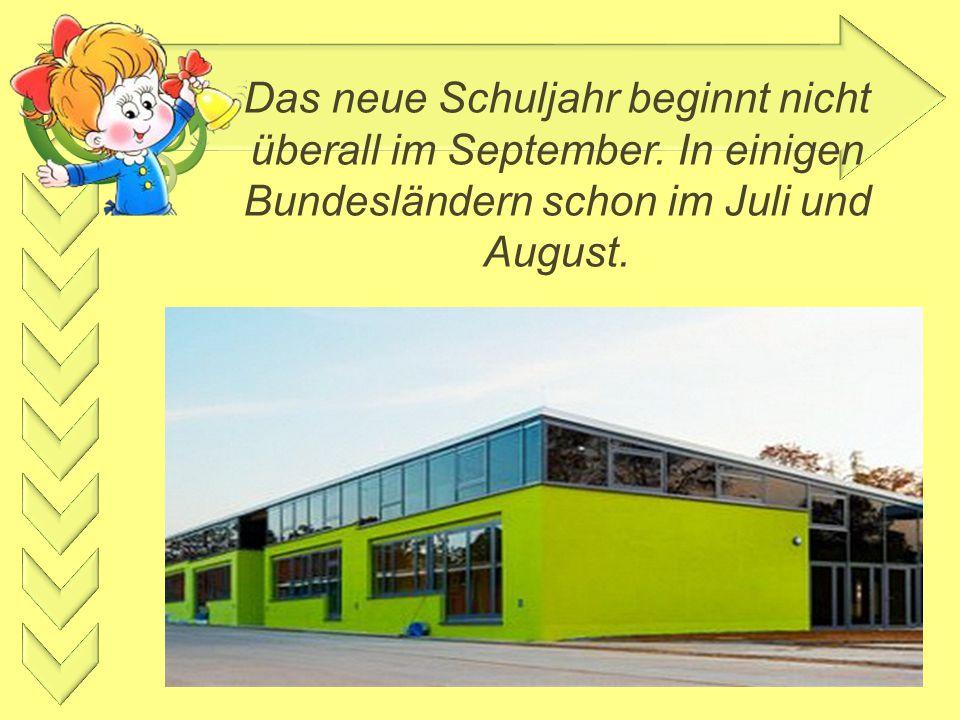 Das neue Schuljahr beginnt nicht überall im September