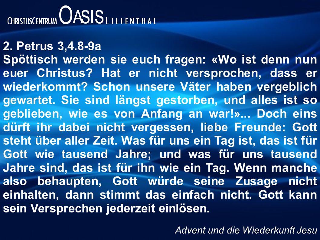 2. Petrus 3,4.8-9a