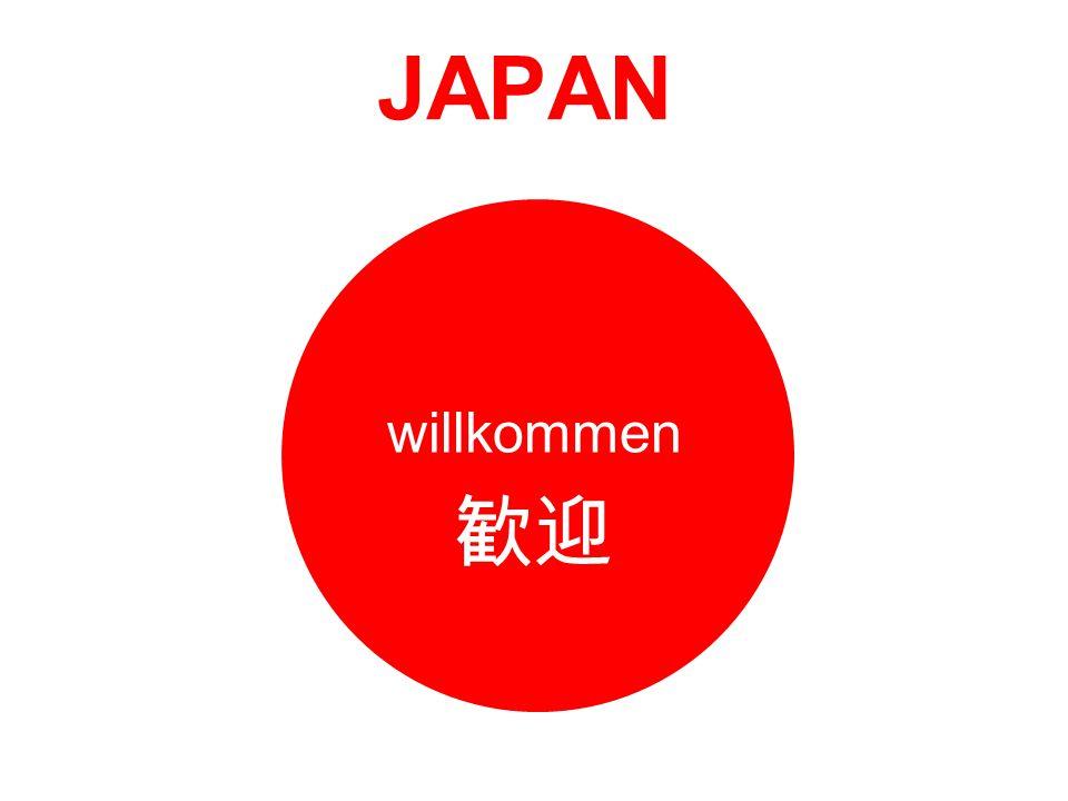 JAPAN willkommen 歓迎