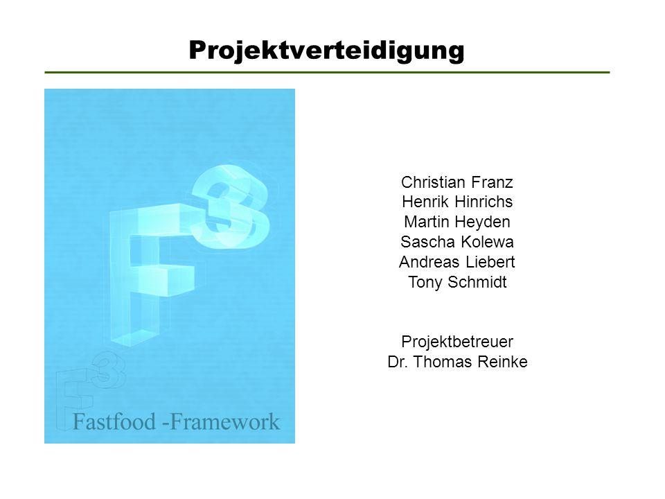 Projektverteidigung Christian Franz Henrik Hinrichs Martin Heyden