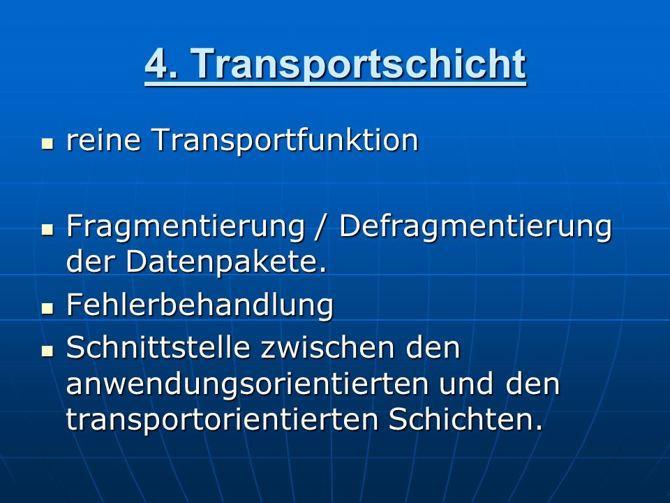 4. Transportschicht reine Transportfunktion