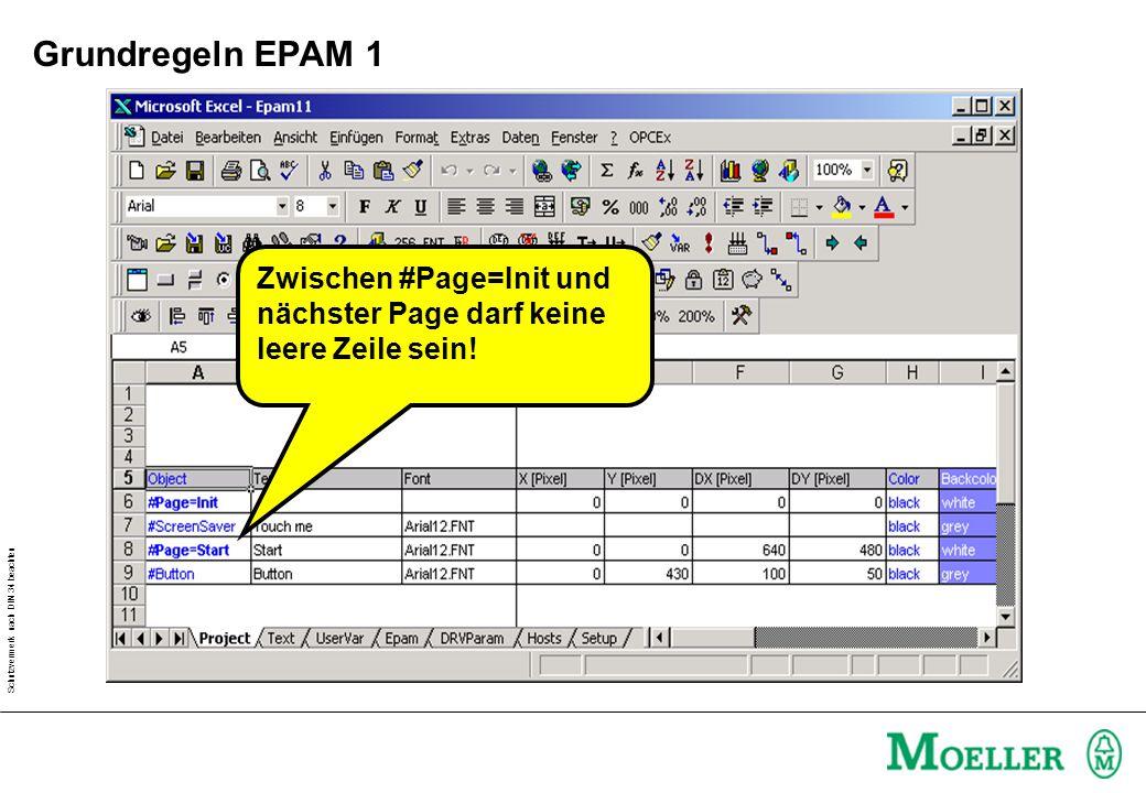 Grundregeln EPAM 1 Zwischen #Page=Init und nächster Page darf keine leere Zeile sein!