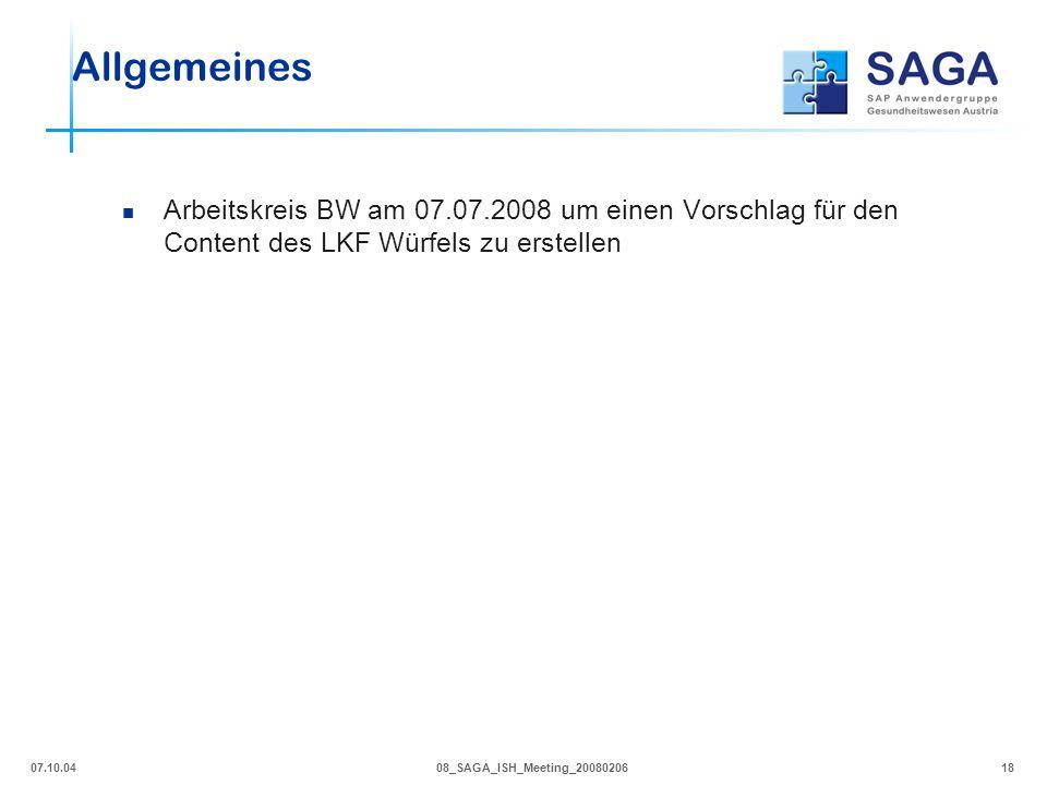 Allgemeines Arbeitskreis BW am 07.07.2008 um einen Vorschlag für den Content des LKF Würfels zu erstellen.