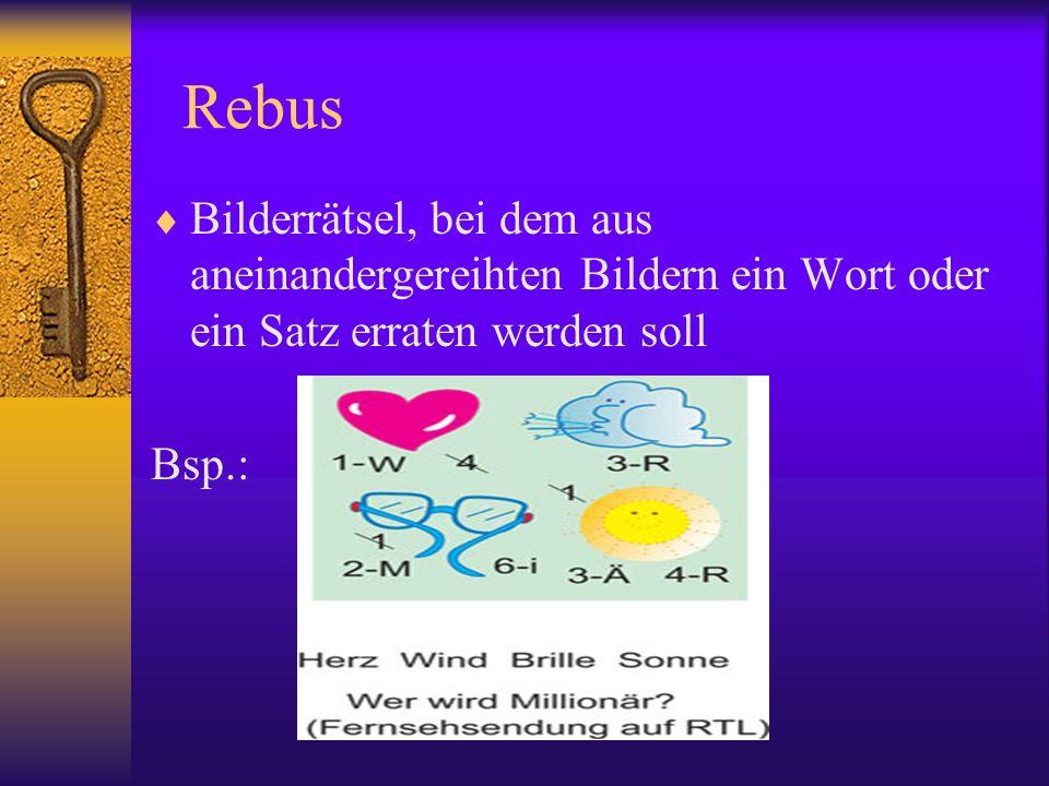Rebus Bilderrätsel, bei dem aus aneinandergereihten Bildern ein Wort oder ein Satz erraten werden soll.