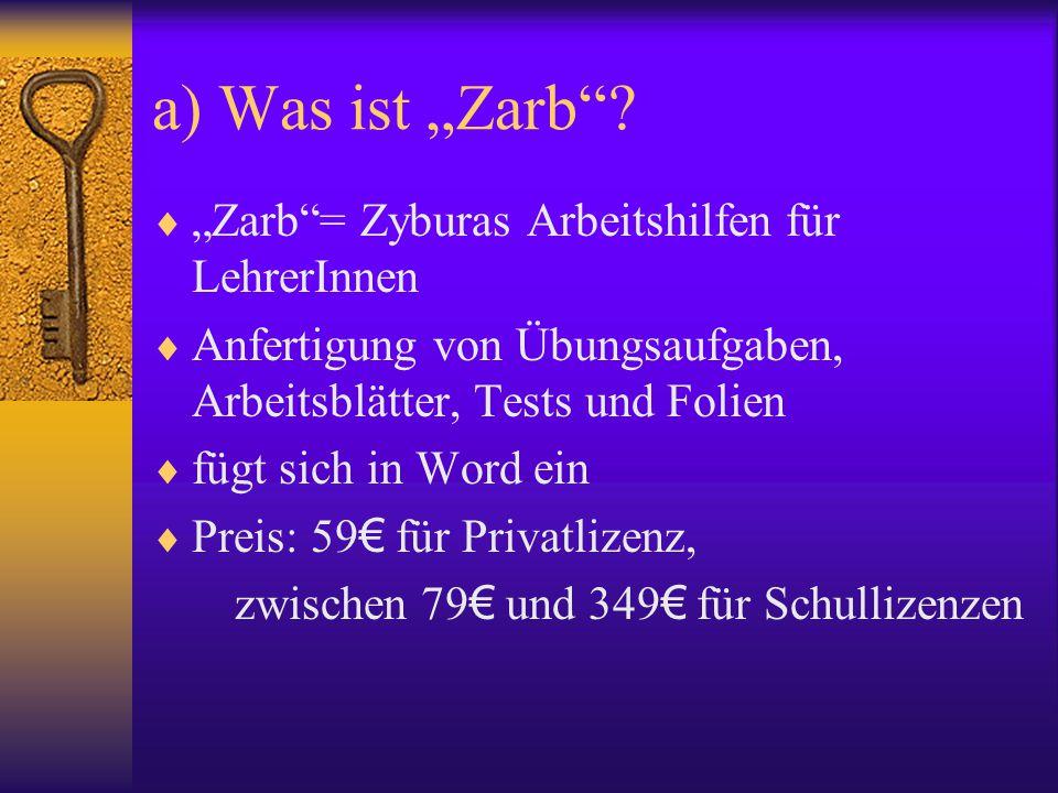 """a) Was ist """"Zarb """"Zarb = Zyburas Arbeitshilfen für LehrerInnen"""