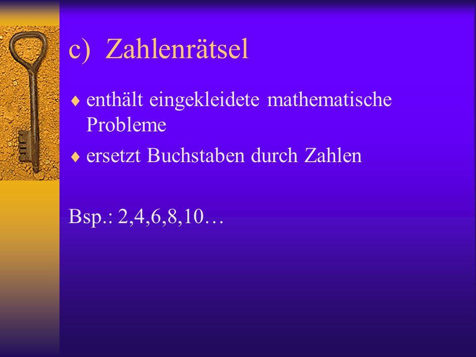 c) Zahlenrätsel enthält eingekleidete mathematische Probleme