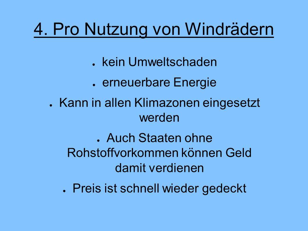4. Pro Nutzung von Windrädern