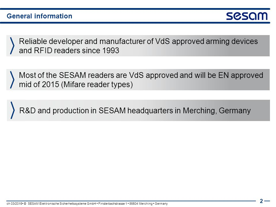 R&D and production in SESAM headquarters in Merching, Germany
