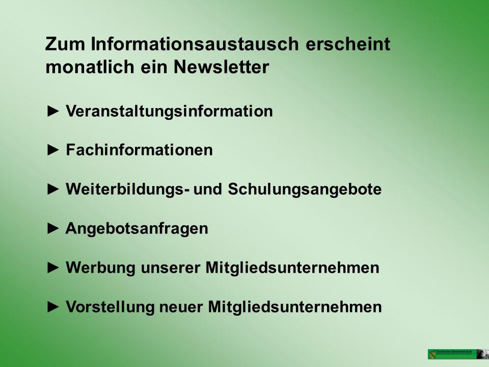 Zum Informationsaustausch erscheint monatlich ein Newsletter
