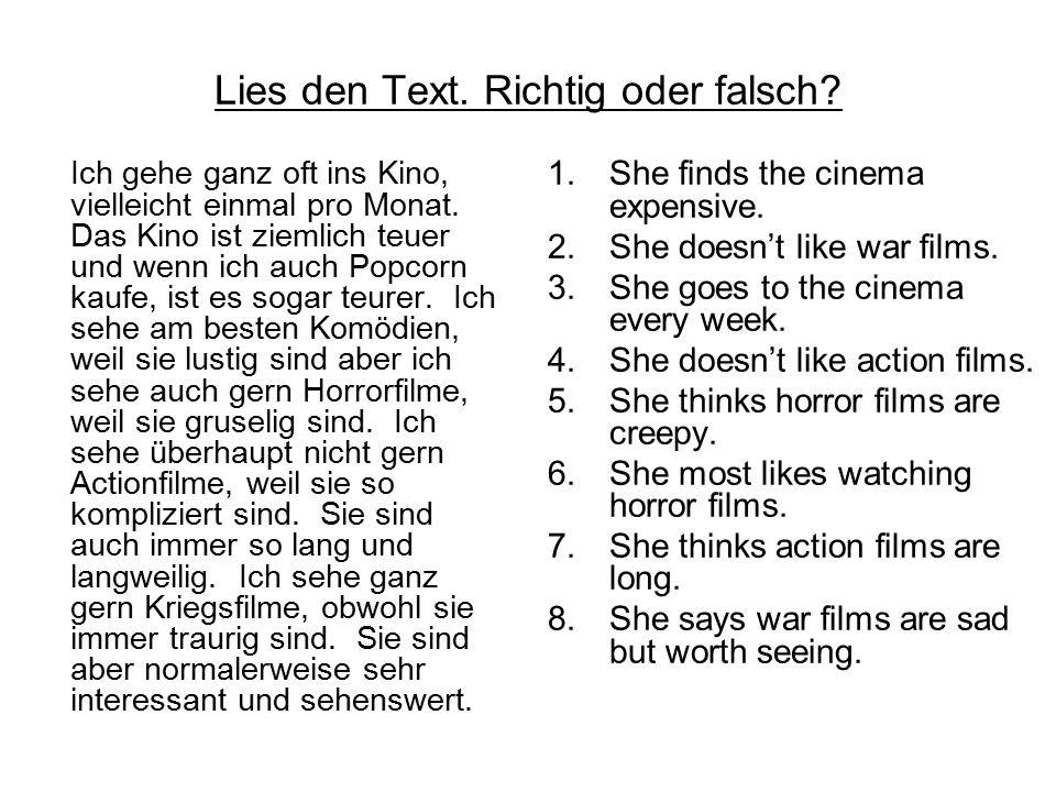Lies den Text. Richtig oder falsch