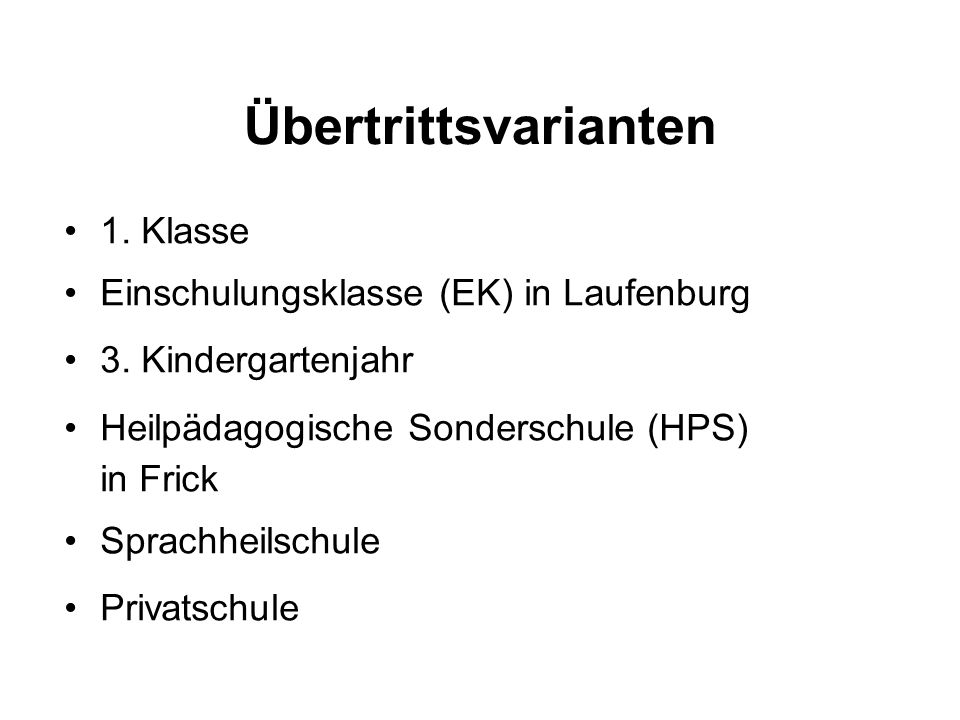 Übertrittsvarianten 1. Klasse Einschulungsklasse (EK) in Laufenburg