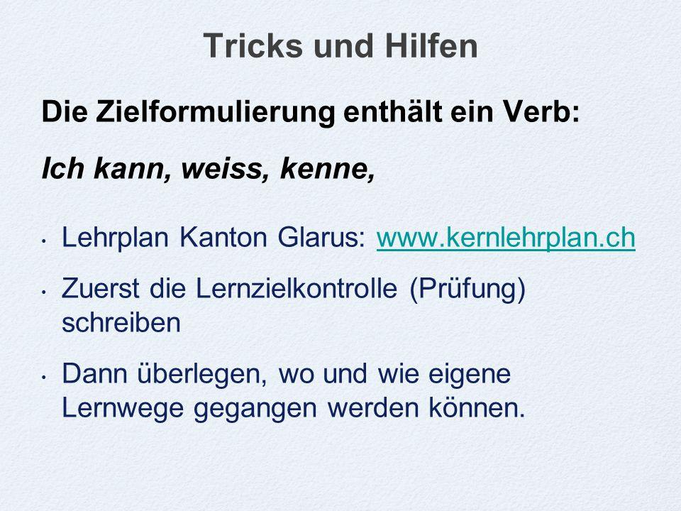 Tricks und Hilfen Die Zielformulierung enthält ein Verb: