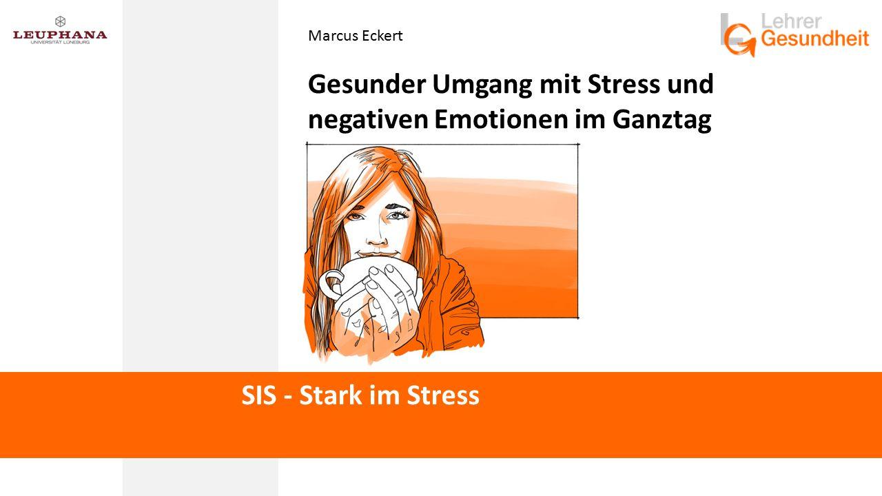 Gesunder Umgang mit Stress und negativen Emotionen im Ganztag