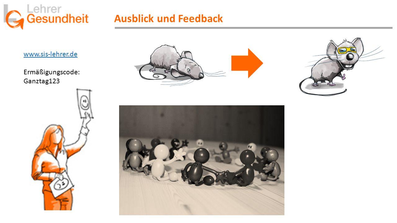Ausblick und Feedback www.sis-lehrer.de Ermäßigungscode: Ganztag123