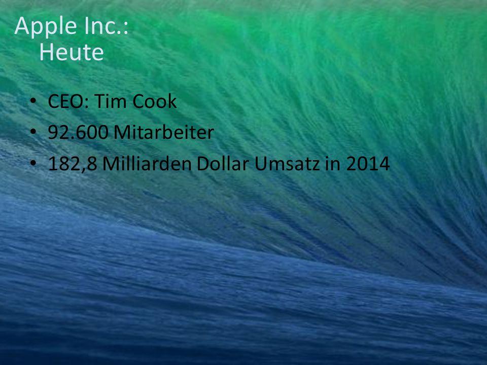 Apple Inc.: Heute CEO: Tim Cook 92.600 Mitarbeiter