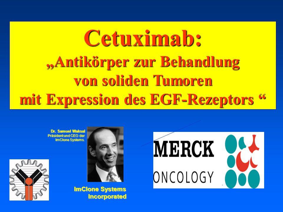 """""""Antikörper zur Behandlung mit Expression des EGF-Rezeptors"""