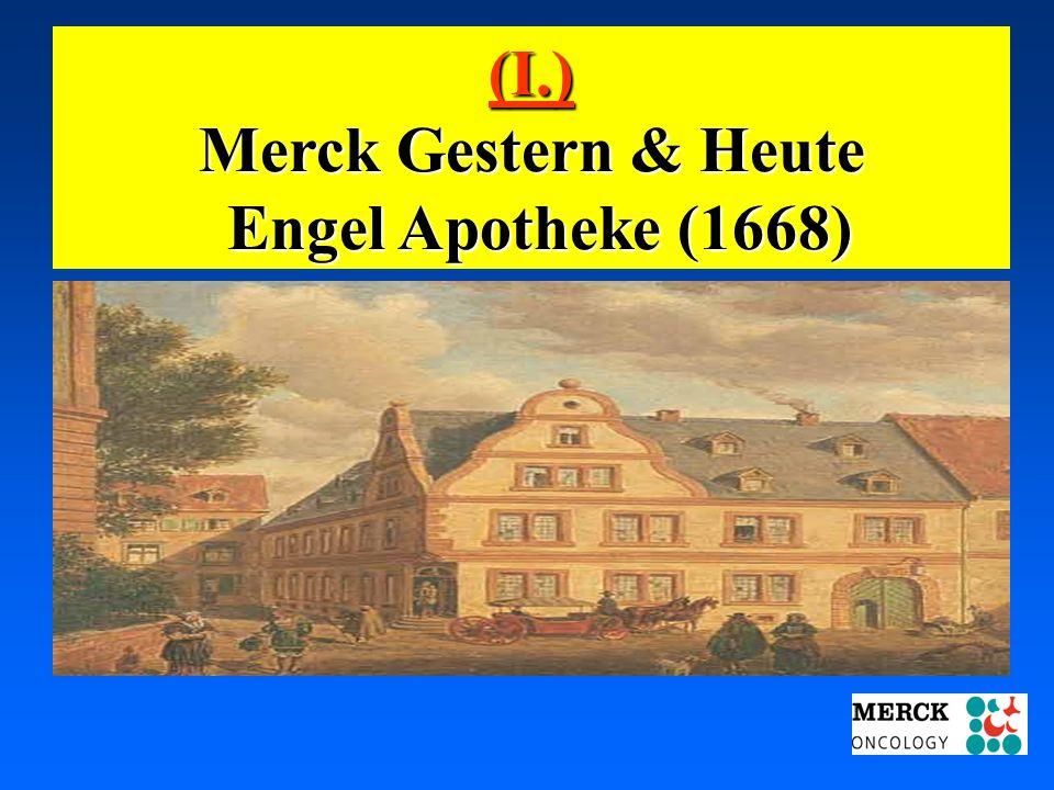 (I.) Merck Gestern & Heute Engel Apotheke (1668)