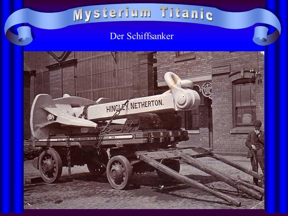 Mysterium Titanic Der Schiffsanker