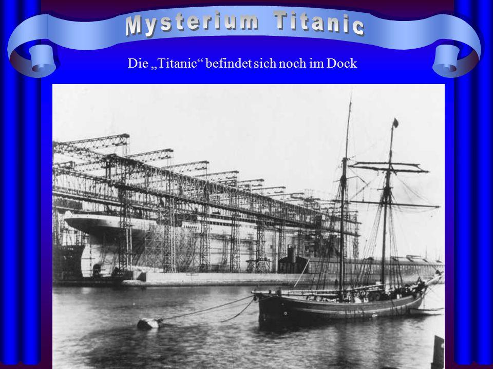 """Die """"Titanic befindet sich noch im Dock"""
