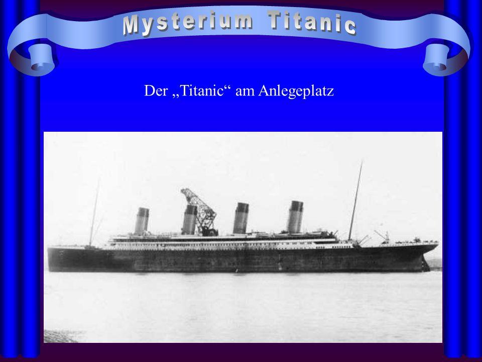 """Der """"Titanic am Anlegeplatz"""