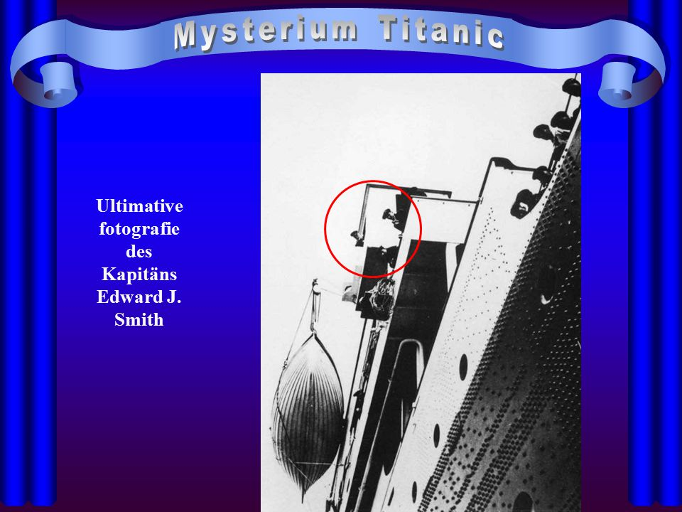 Ultimative fotografie des Kapitäns Edward J. Smith