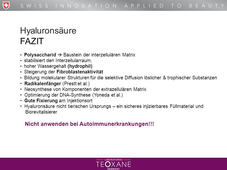 Hyaluronsäure FAZIT Nicht anwenden bei Autoimmunerkrankungen!!!