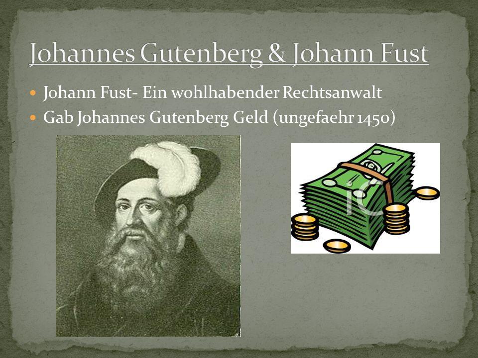 Johannes Gutenberg & Johann Fust