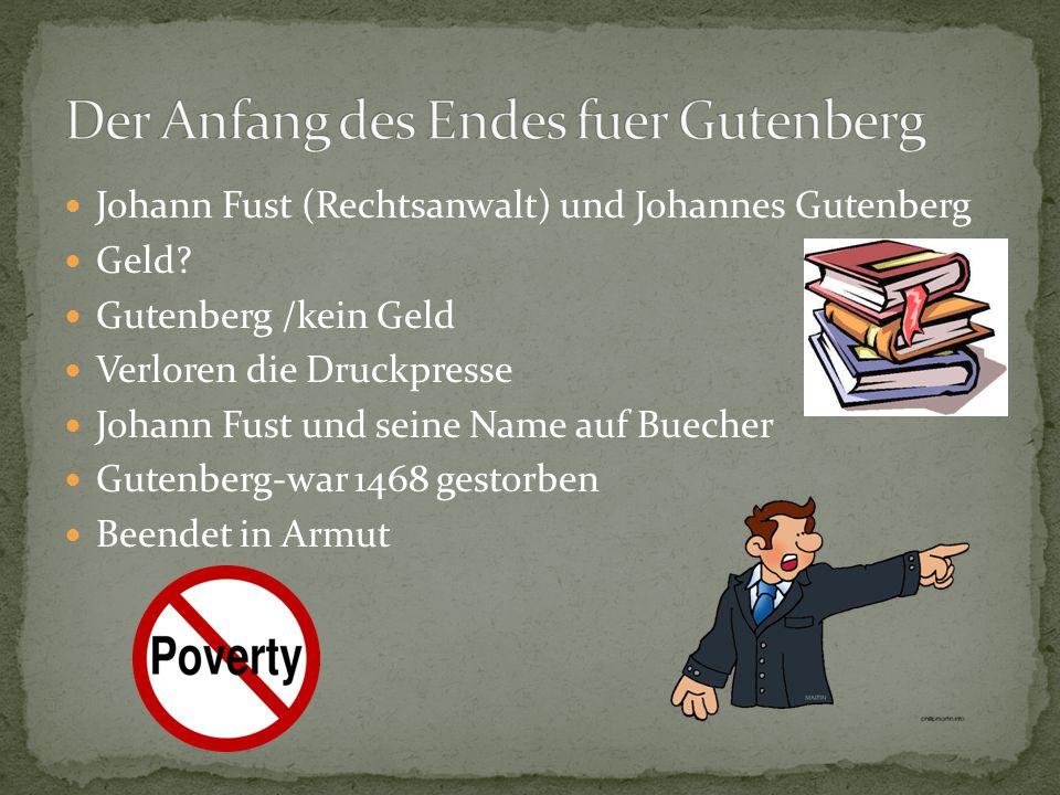 Der Anfang des Endes fuer Gutenberg