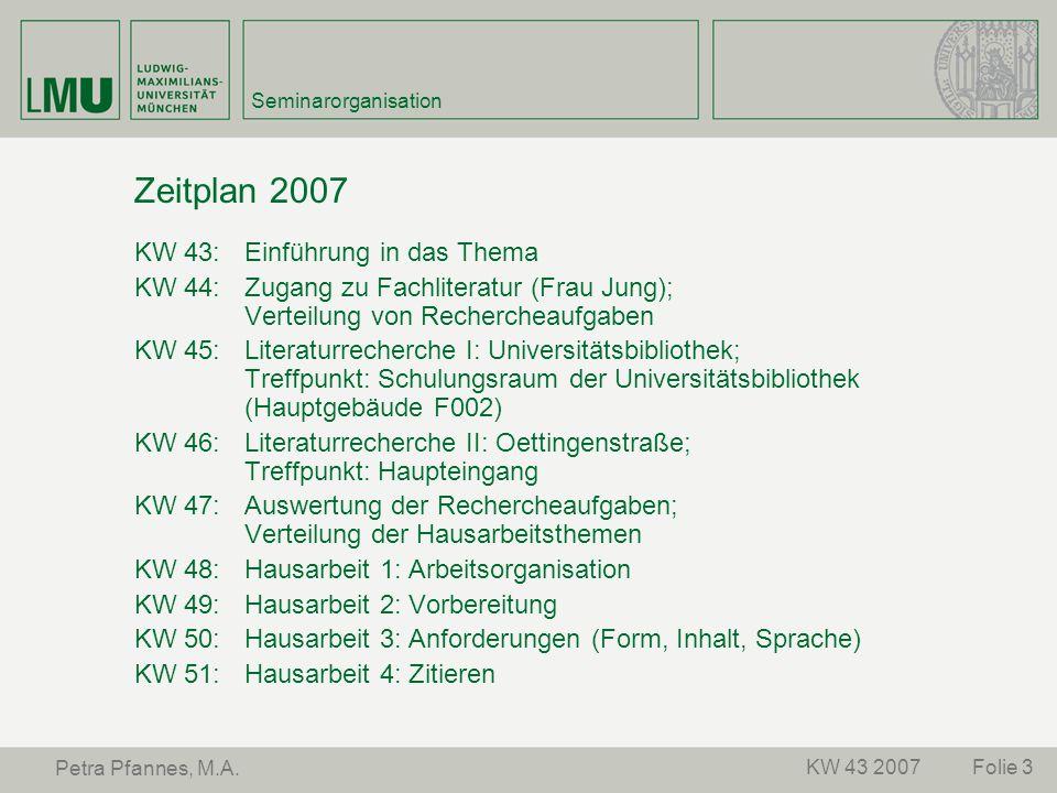 Zeitplan 2007 KW 43: Einführung in das Thema