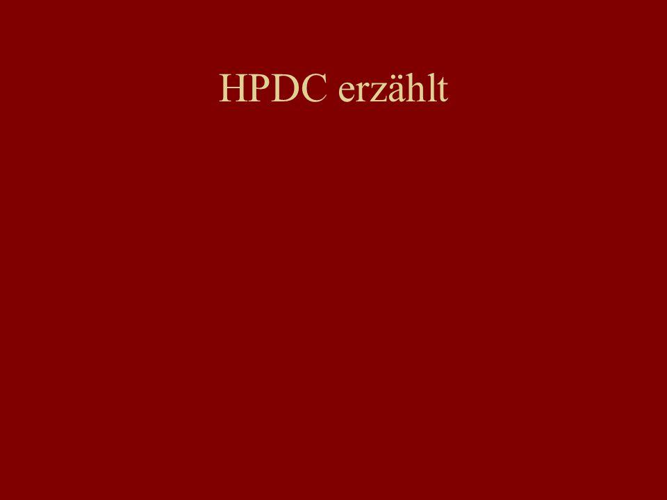 HPDC erzählt