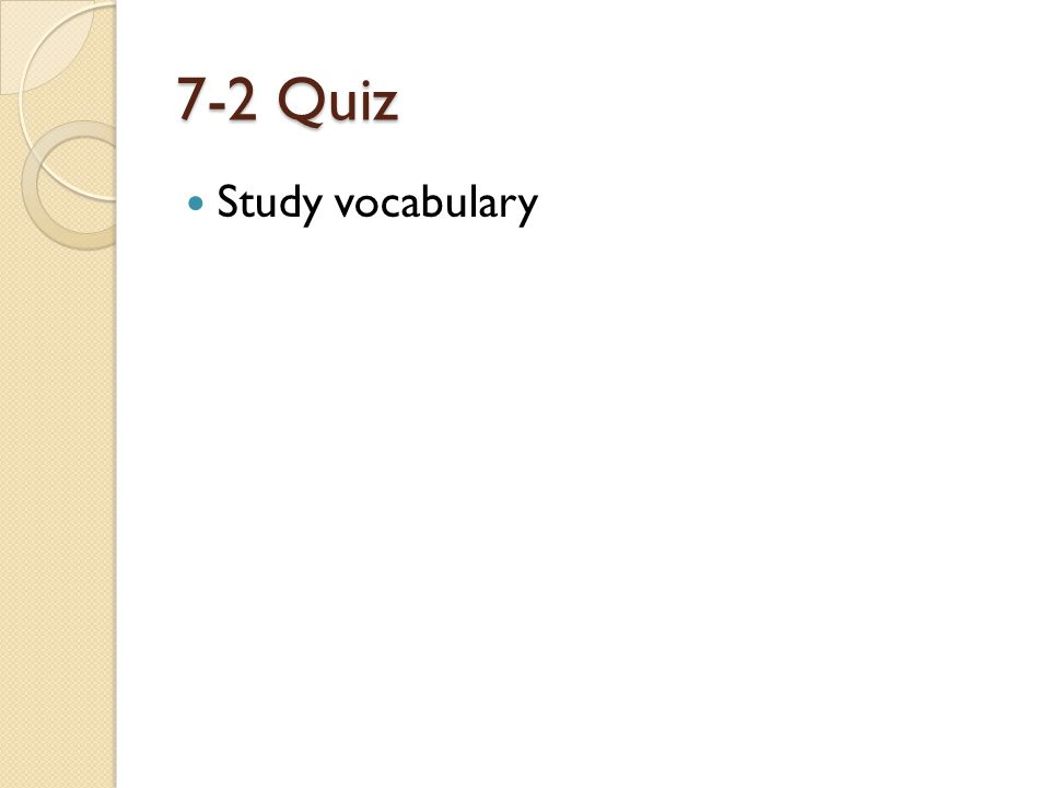 7-2 Quiz Study vocabulary