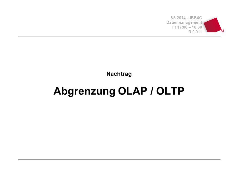 Nachtrag Abgrenzung OLAP / OLTP
