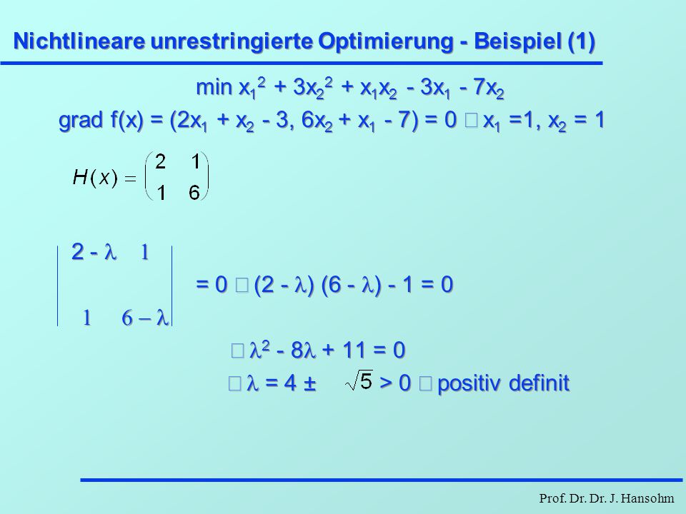 Nichtlineare unrestringierte Optimierung - Beispiel (1)