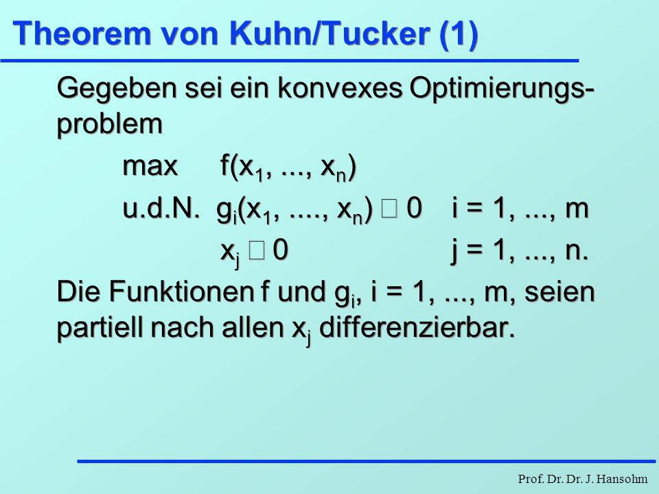 Theorem von Kuhn/Tucker (1)