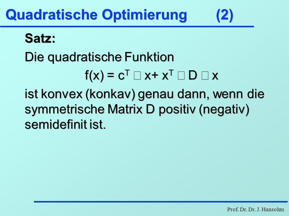 Quadratische Optimierung (2)
