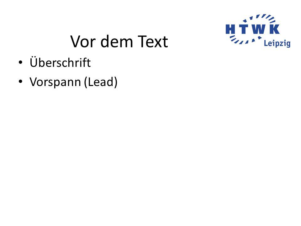 Vor dem Text Überschrift Vorspann (Lead)