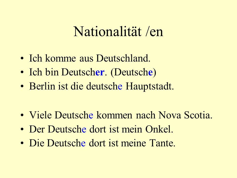 Nationalität /en Ich komme aus Deutschland.