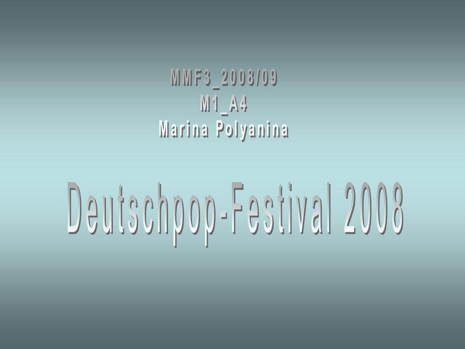 MMF3_2008/09 M1_A4 Marina Polyanina Deutschpop-Festival 2008