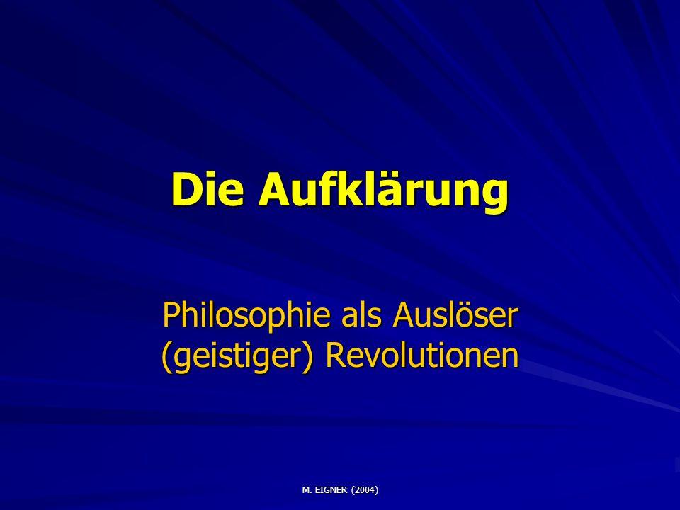 Philosophie als Auslöser (geistiger) Revolutionen