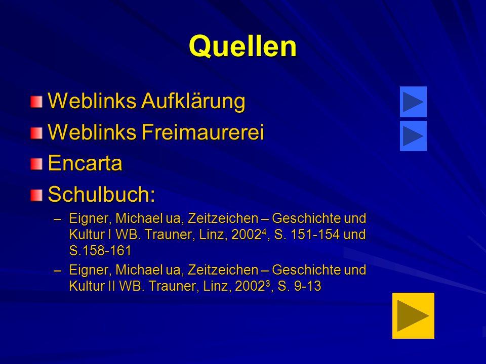 Quellen Weblinks Aufklärung Weblinks Freimaurerei Encarta Schulbuch: