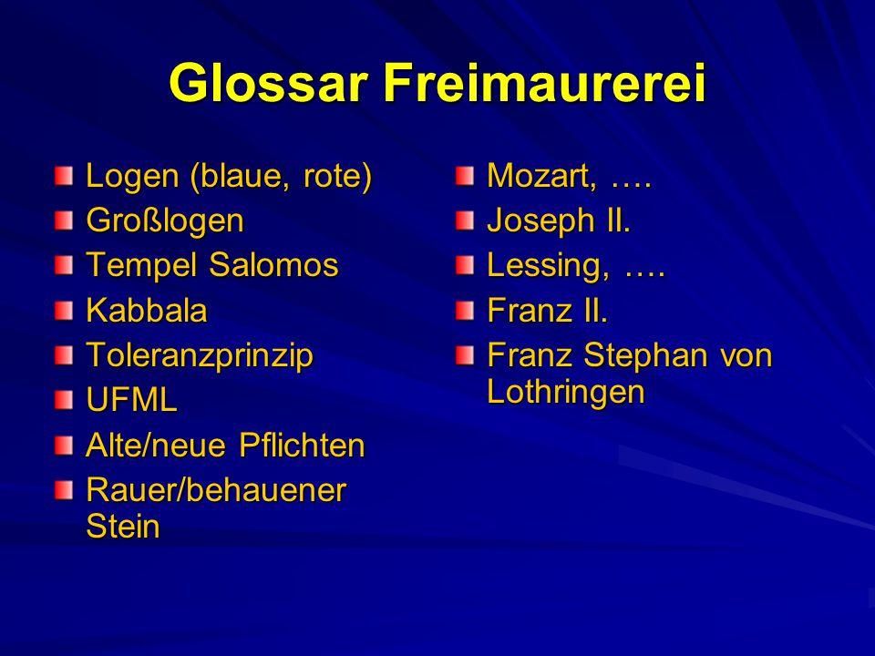 Glossar Freimaurerei Logen (blaue, rote) Großlogen Tempel Salomos