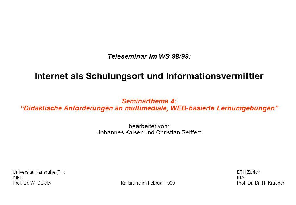 Internet als Schulungsort und Informationsvermittler