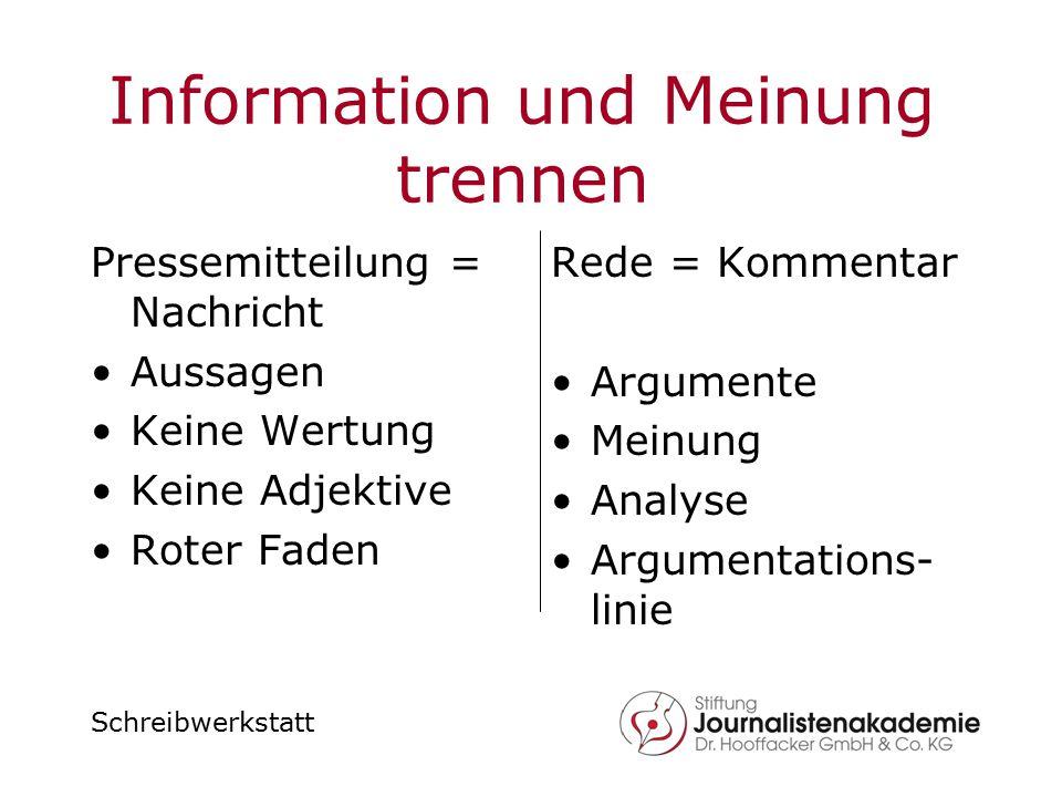 Information und Meinung trennen
